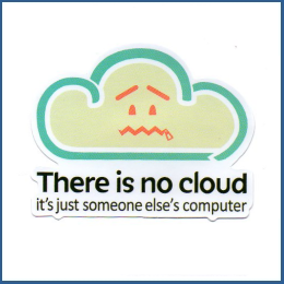 "Adesivo ""There is no Cloud"""